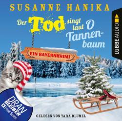 Der Tod singt laut O Tannenbaum von Blümel,  Yara, Hanika,  Susanne