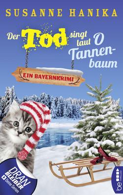 Der Tod singt laut O Tannenbaum von Hanika,  Susanne