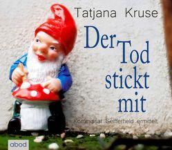 Der Tod stickt mit von Kruse,  Tatjana