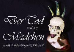 Der Tod und das Mädchen von Dubs,  Ueli, Imfeld,  Al, Rüfenacht,  Peter