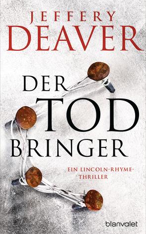 Der Todbringer von Deaver,  Jeffery, Haufschild,  Thomas