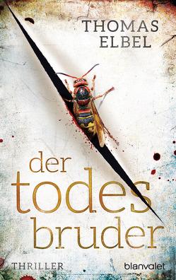 Der Todesbruder von Elbel,  Thomas