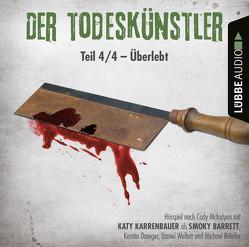 Der Todeskünstler – Folge 04 von Karrenbauer,  Katy, Mcfadyen,  Cody