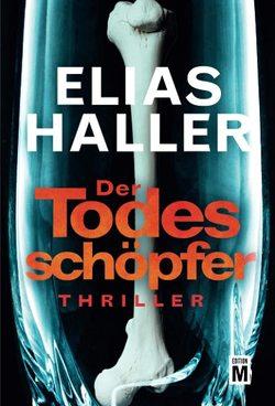 Der Todesschöpfer von Haller,  Elias