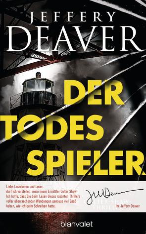 Der Todesspieler von Deaver,  Jeffery, Haufschild,  Thomas
