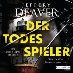 Der Todesspieler von Deaver,  Jeffery, Haufschild,  Thomas, Wunder,  Dietmar
