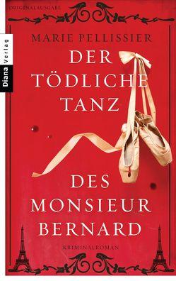 Der tödliche Tanz des Monsieur Bernard von Pellissier,  Marie