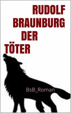 Der Töter von Braunburg,  Rudolf