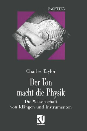 Der Ton macht die Physik von Döbert,  Brigitte, Taylor,  Charles
