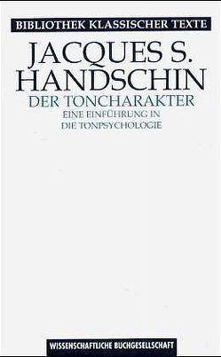 Der Toncharakter von Handschin,  Jacques, Stephan,  Rudolf