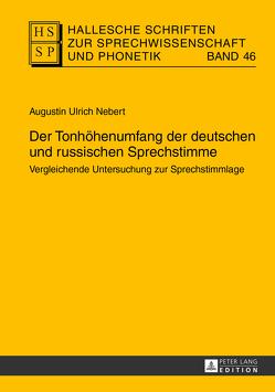 Der Tonhöhenumfang der deutschen und russischen Sprechstimme von Nebert,  Augustin Ulrich