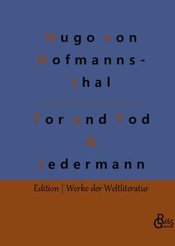 Der Tor und der Tod & Jedermann von Gröls-Verlag,  Redaktion, Hofmannsthal,  Hugo von