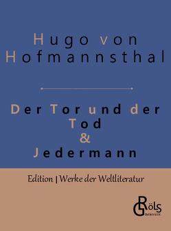 Der Tor und der Tod & Jedermann von Hofmannsthal,  Hugo von