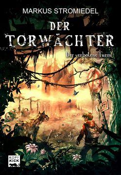 Der Torwächter – Der verbotene Turm von Stromiedel,  Markus