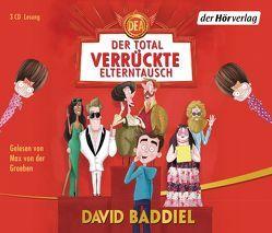 Der total verrückte Elterntausch von Baddiel,  David, Topalova,  Violeta, von der Groeben,  Max