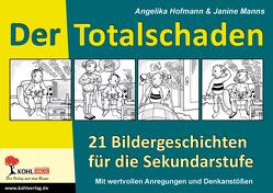 Der Totalschaden von Hofmann,  Angelika, Manns,  Janine