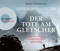 Der Tote am Gletscher von Koppelstätter,  Lenz, Völlenklee,  Markus