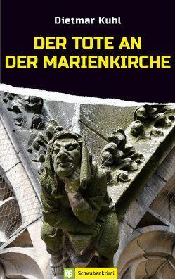 Der Tote an der Marienkirche von Kuhl,  Dietmar