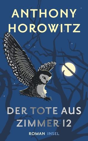 Der Tote aus Zimmer 12 von Horowitz,  Anthony, Wolff,  Lutz-W.