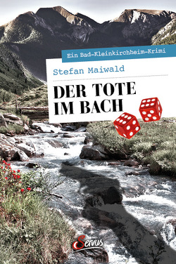 Der Tote im Bach von Maiwald,  Stefan