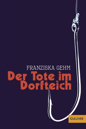 Der Tote im Dorfteich von Gehm,  Franziska, Niere,  Cornelia