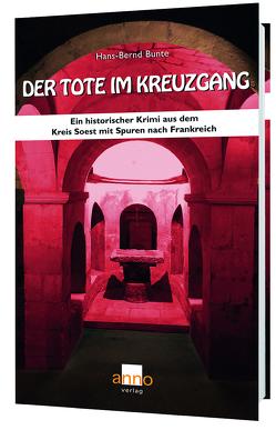 Der Tote im Kreuzgang von Bunte,  Hans-Bernd