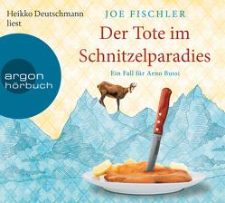 Der Tote im Schnitzelparadies von Deutschmann,  Heikko, Fischler,  Joe