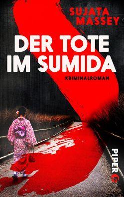 Der Tote im Sumida von Hauser,  Sonja, Massey,  Sujata