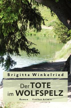 Der Tote im Wolfspelz von Winkelried,  Brigitta