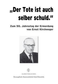 """""""Der Tote ist auch selber schuld."""" von Baier,  Walter, Burda,  Rudi, Graber,  Michael, Maringer,  Christiane, Messner,  Mirko, Mugrauer,  Manfred, Sanwald,  Siegfried"""