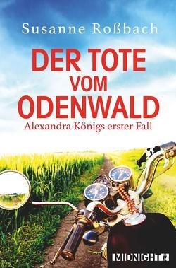 Der Tote vom Odenwald von Rossbach,  Susanne