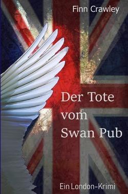 Der Tote vom Swan Pub von Crawley,  Finn