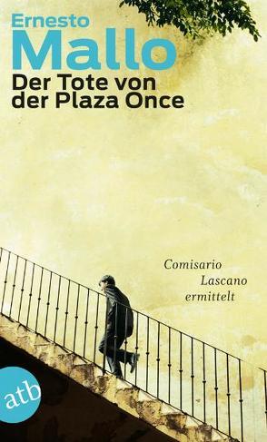 Der Tote von der Plaza Once von Mallo,  Ernesto, Strobel,  Matthias