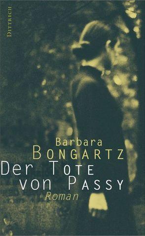 Der Tote von Passy von Bongartz,  Barbara