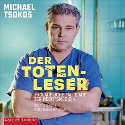 Der Totenleser von Tsokos,  Michael, Wagner,  Wolfgang