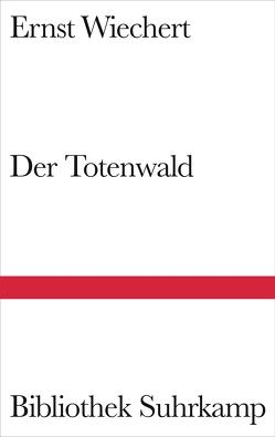 Der Totenwald von Briegleb,  Klaus, Wiechert,  Ernst