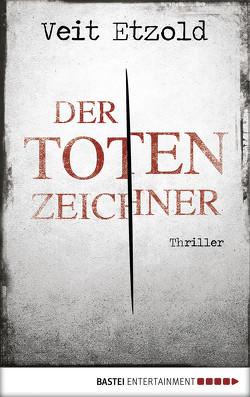 Der Totenzeichner von Etzold,  Veit