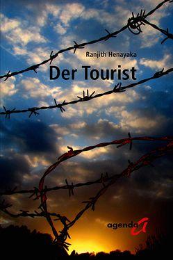 Der Tourist von Henayaka,  Ranjith