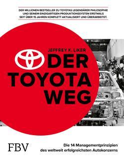 Der Toyota Weg (2021) von Liker,  Jeffrey K.