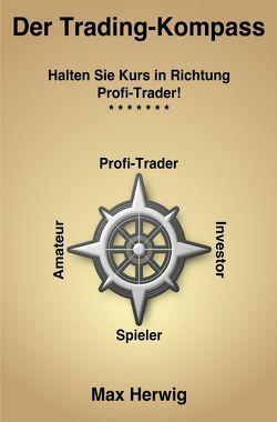 Der Trading-Komass von Herwig,  Max