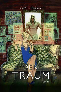 Der Traum von Dufaux,  Jean, Herzog,  Julika, March,  Guillem