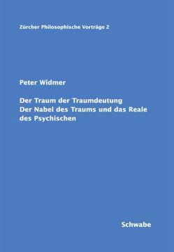 Der Traum der Traumdeutung von Widmer,  Peter
