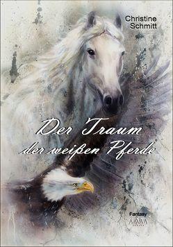 Der Traum der weißen Pferde – Großdruck (1) von Schmitt,  Christine