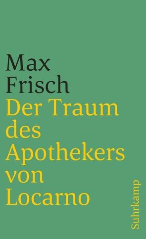 Der Traum des Apothekers von Locarno von Frisch,  Max