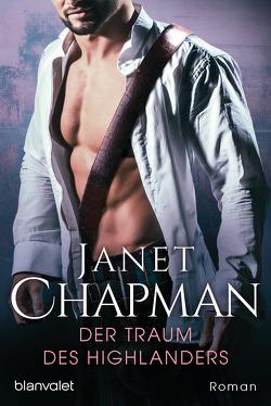 Der Traum des Highlanders von Chapman,  Janet, Hege,  Uta
