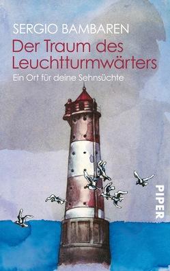 Der Traum des Leuchtturmwärters von Bambaren,  Sergio, Both,  Heinke, Wurster,  Gaby