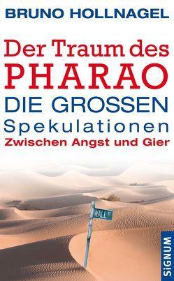 Der Traum des Pharao von Hollnagel,  Bruno