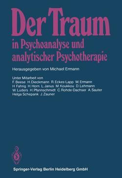 Der Traum in Psychoanalyse und analytischer Psychotherapie von Beese,  F., Ermann,  M.