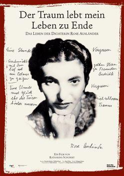 Der Traum lebt mein Leben zu Ende – Das Leben der Rose Ausländer von Braun,  Helmut, Schubert,  Katharina