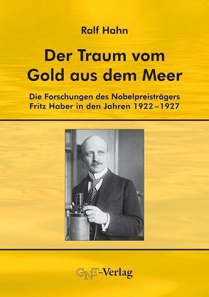 Der Traum vom Gold aus dem Meer von Hahn,  Ralf
